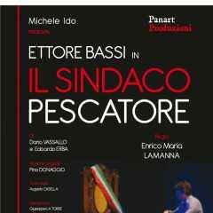 IL SINDACO PESCATORE con Ettore Bassi