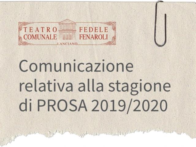 Comunicazione relativa alla stagione di PROSA 2019/2020